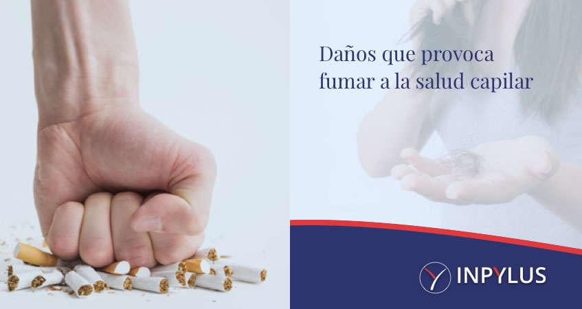 Inpylus - Daños que provoca el tabaco a la salud capilar