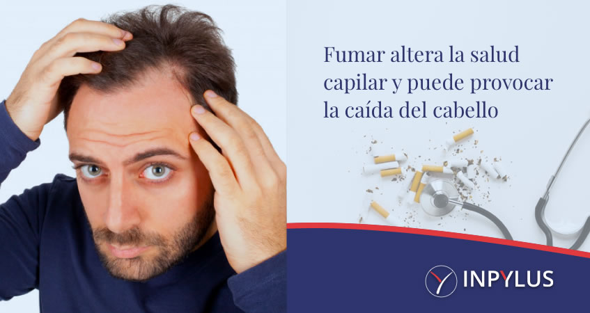 Fumar altera la salud capilar y puede provocar la caída del cabello